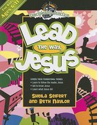 Lead the Way, Jesus (Discipleship Junction Series)
