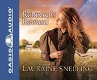 Rebeccas Reward (6 CDS) (#04 in Daughters Of Blessing Audio Series)