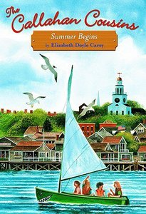 Summer Begins (#01 in Callahan Cousins Fiction Series)