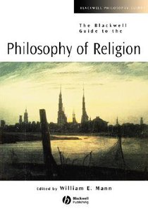 Blackwell Guide to the Philosophy of Religion