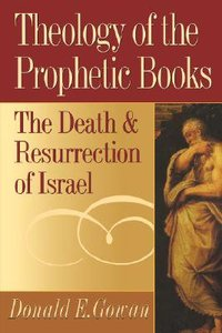 Theology of the Prophetic Books