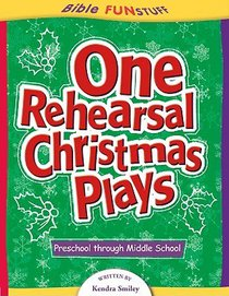 One Rehearsal Christmas Plays (Bible Fun Stuff Series)