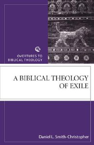 A Otct: Biblical Theology of Exile (Overtures To Biblical Theology Series)