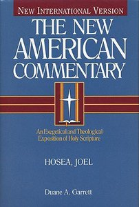 Hosea, Joel (#19A in New American Commentary Series)
