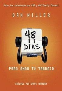 48 Dias Para Amar Tu Trabajo (48 Days To The Job You Love)