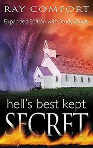 Hells Best Kept Secret (2004 And Expanded)