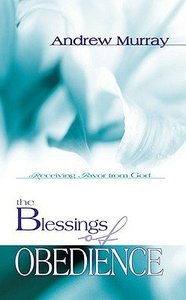 The Blessings of Obedience