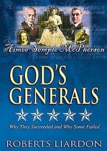 Aimee Semple Mcpherson (#07 in Gods Generals Visual Series)