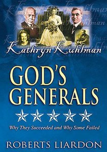 Kathryn Kuhlman (#11 in Gods Generals Visual Series)
