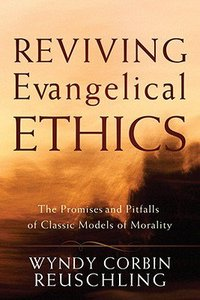 Reviving Evangelical Ethics