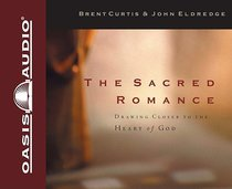 The Sacred Romance (Unabridged 7cds)