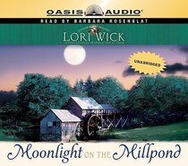 Moonlight on the Millpond (Unabridged, 7 CDS) (#01 in Tucker Mills Trilogy Audio Series)