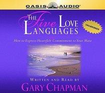 The Five Love Languages (Unabridged, 5 Cds)