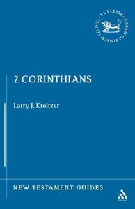 2 Corinthians (New Testament Guide Series)