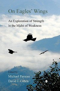 On Eagles Wings: An Exploration of Strength in the Midst of Weakness