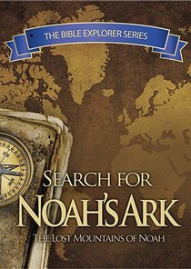 In Search of Noahs Ark (The Bible Explorer Series)