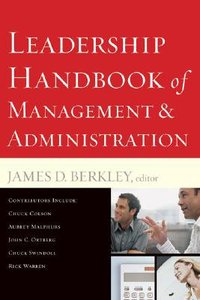 Leadership Handbook of Management & Administration (& Expanded)