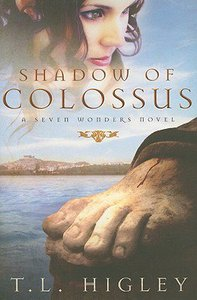 Shadow of Colossus (#01 in Seven Wonders Series)