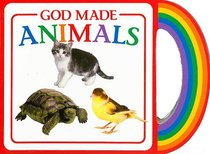 Gods Gifts to Me: God Made Animals