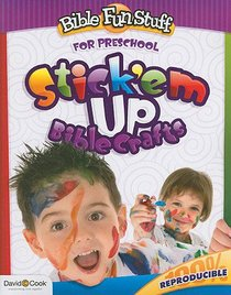 Stickem Up Bible Crafts (Reproducible) (For Pre-School) (Bible Fun Stuff Series)