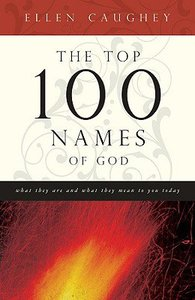 The Top 100 Names of God