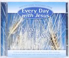 Edwj: Dying To Live (Every Day With Jesus)