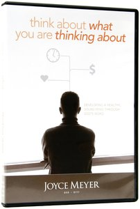 Think About What You Are Thinking About (60 Minutes)
