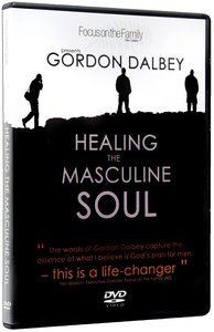 Healing For the Masculine Soul