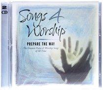 Prepare the Way (#21 in Songs 4 Worship Series)