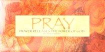 Easeled Magnet: Pray, Prayer Releases the Power of God
