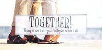 Promises Easled Magnet: Together We May Not Have It All Together