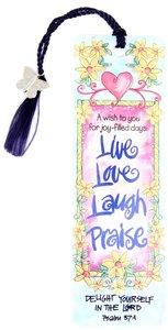 Bookmark: Live. Love. Laugh. Praise