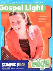 Gllw Summerb 2019/2020 Grades 5&6 Student Guide (Gospel Light Living Word Series)