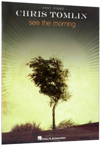 See the Morning (Music Book)