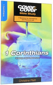 1 Corinthians - Growing as a Spirit-Filled Church (Cover To Cover Bible Study Guide Series)