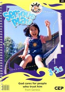Kids@Church 02: Sp2 Ages 3-5 Teachers Pack (Serious Play) (Kids@church Curriculum Series)