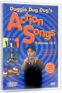 Duggie Dug Dugs Action Songs Volumes 1 and 2