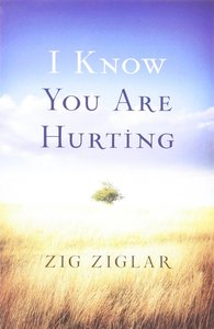 I Know You Are Hurting ESV (25 Pack)