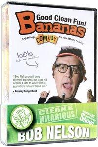 Bananas Bob Nelson 1 & 2