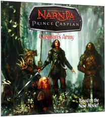 Caspians Army (Movie Tie in) (Chronicles Of Narnia Series)