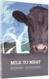 Milk to Meat
