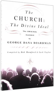 Church: The Divine Ideal
