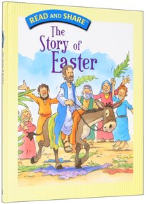 The Story of Easter (Read And Share Series)