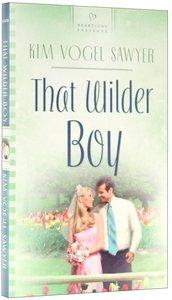 That Wilder Boy (#709 in Heartsong Series)