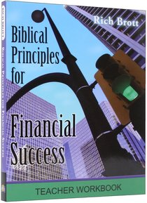 Biblical Principles For Financial Success: Teacher Workbook