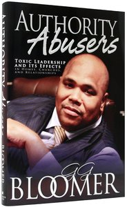 Authority Abusers (Rev And Expanded)
