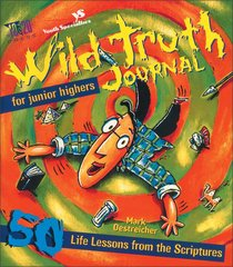 Wild Truth Journal (For Junior Highers)