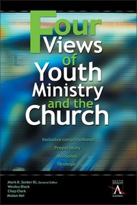 Four Views of Youth Ministry and the Church