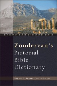 Pictorial Bible Dictionary (Zondervan Classic Reference Series)