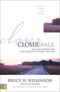 Closer Walk (Walk Thru The Bible Series)